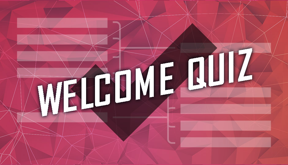 Welcome Quiz graphic